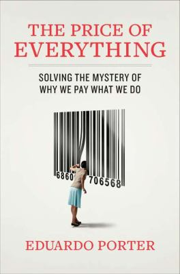 book cover: The price of everything : why we pay what we do
