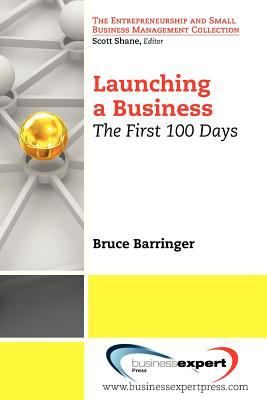 Launching a business : the first 100 days