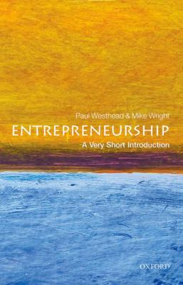 Entrepreneurship : a very short introduction