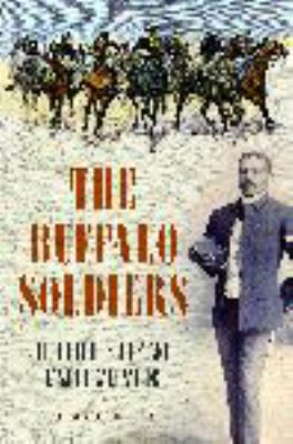 The buffalo soldiers : their epic story and major campaigns