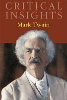 Critical Insights Mark Twain